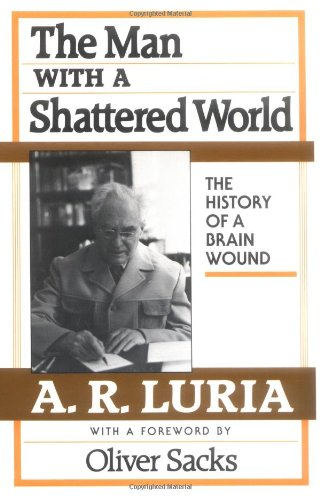 Man with a Shattered World The History of a Brain Wound  1972 edition cover