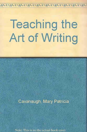 Teaching the Art of Writing  Revised 9780757582257 Front Cover