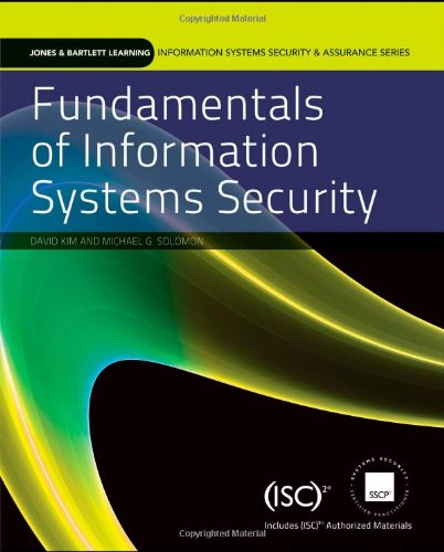 Fundamentals of Information Systems Security   2012 9780763790257 Front Cover