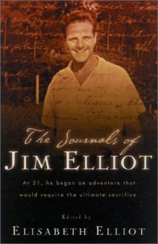 Journals of Jim Elliot   2002 edition cover