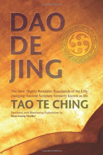 Daodejing The New, Highly Readable Translation of the Life-Changing Ancient Scripture Formerly Known as the Tao Te Ching  2007 9780812696257 Front Cover