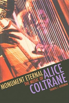Monument Eternal The Music of Alice Coltrane  2010 edition cover