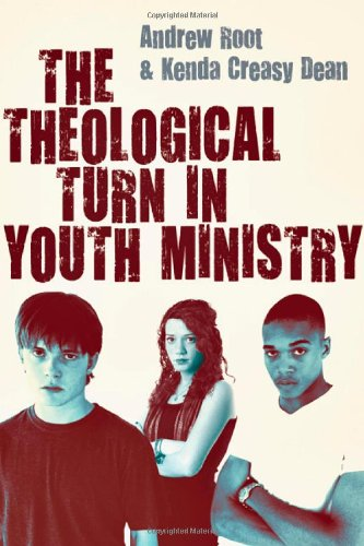Theological Turn in Youth Ministry   2011 edition cover