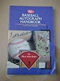 SCD Baseball Autograph Handbook : A Comprehensive Guide to Authentication and Valuation of Hall of Fame Autographs N/A 9780873411257 Front Cover