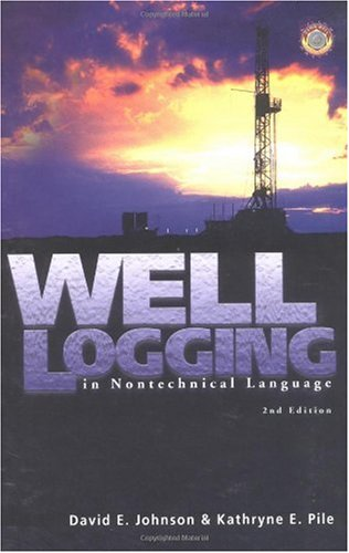 Well Logging in Nontechnical Language  2nd 2002 edition cover