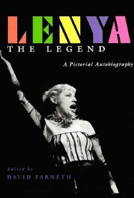 Lenya, the Legend A Pictorial Autobiography N/A 9780879518257 Front Cover