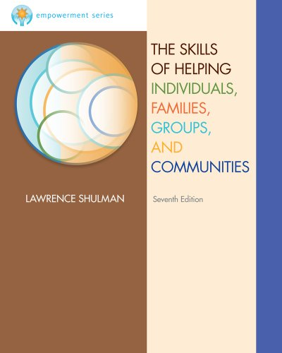 Skills of Helping Individuals, Families, Groups, and Communities  7th 2012 edition cover