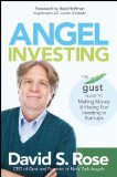 Angel Investing The Gust Guide to Making Money and Having Fun Investing in Startups  2014 edition cover