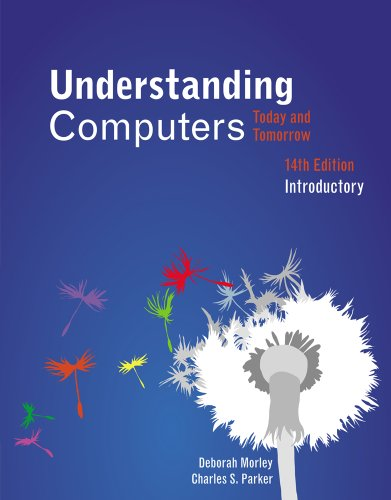 Understanding Computers Today and Tomorrow, Introductory 14th 2013 edition cover
