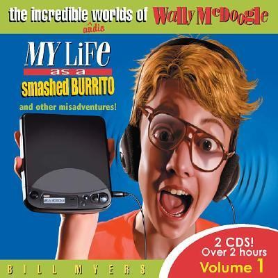My Life As a Smashed Burrito and Other Misadventures N/A 9781400304257 Front Cover