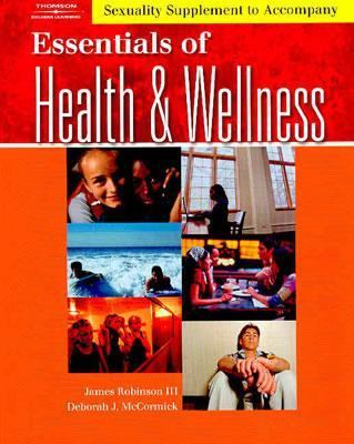 Essentials of Health and Wellness   2005 (Supplement) 9781401815257 Front Cover