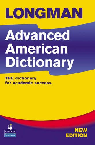Longman Advanced American English Dictionary 2nd Edition Cased  2nd 2007 9781405820257 Front Cover