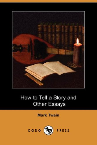 How to Tell a Story and Other Essays   2008 edition cover