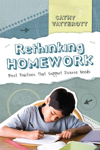Rethinking Homework Best Practices That Support Diverse Needs  2009 edition cover