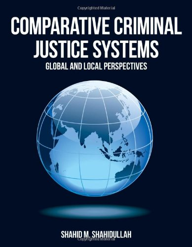 Comparative Criminal Justice Systems   2014 9781449604257 Front Cover