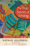 True Secret of Writing Connecting Life with Language N/A edition cover