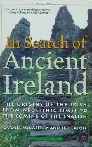 In Search of Ancient Ireland The Origins of the Irish from Neolithic Times to the Coming of the English N/A edition cover