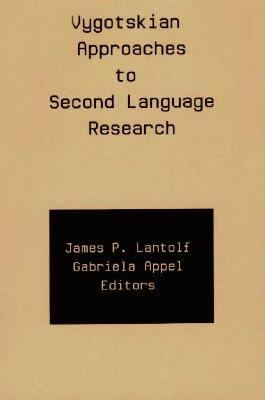 Vygotskian Approaches to Second Language Research   1994 9781567500257 Front Cover