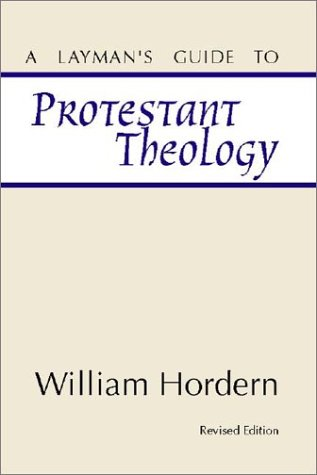 Layman's Guide to Protestant Theology  N/A edition cover