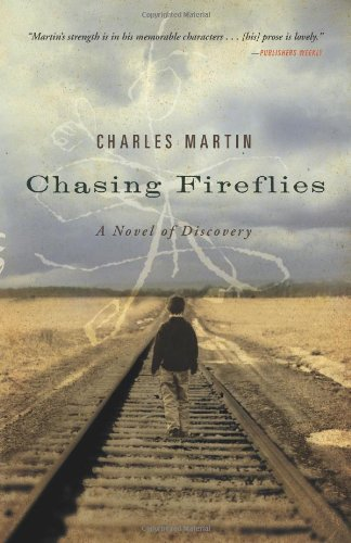Chasing Fireflies A Novel of Discovery  2008 edition cover