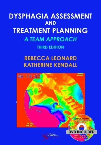 Dysphagia Assessment and Treatment Planning A Team Approach 3rd 2014 9781597565257 Front Cover