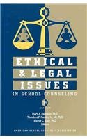 Ethical and Legal Issues in School Counseling:  2010 edition cover