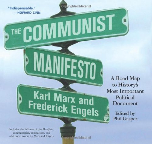 Communist Manifesto A Road Map to History's Most Important Political Document  2005 (Annotated) edition cover
