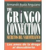 The Gringo Connection: Secretos Del Narcotrafico  2000 edition cover