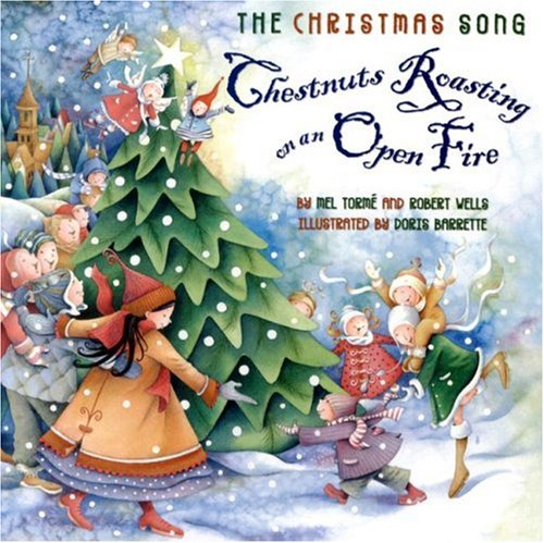 Christmas Song Chestnuts Roasting on an Open Fire  2007 9780060722258 Front Cover