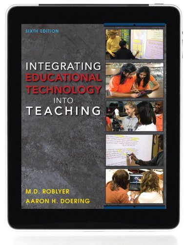 Integrating Educational Technology into Teaching  6th 2013 (Revised) edition cover