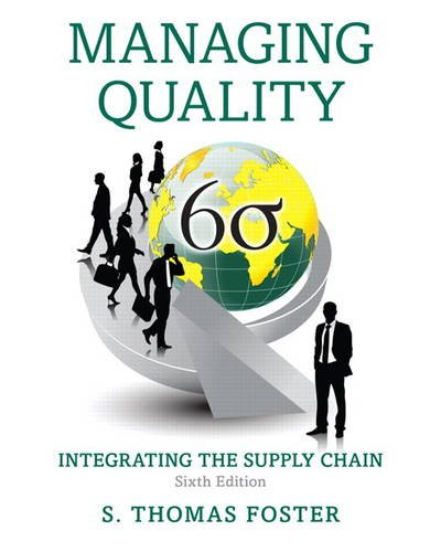 Managing Quality: Integrating the Supply Chain  2016 9780133798258 Front Cover