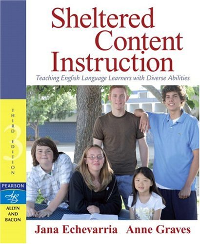 Sheltered Content Instruction Teaching English Language Learners with Diverse Abilities 3rd 2007 (Revised) edition cover