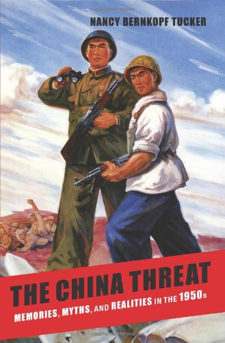 China Threat Memories, Myths, and Realities in The 1950s  2014 edition cover