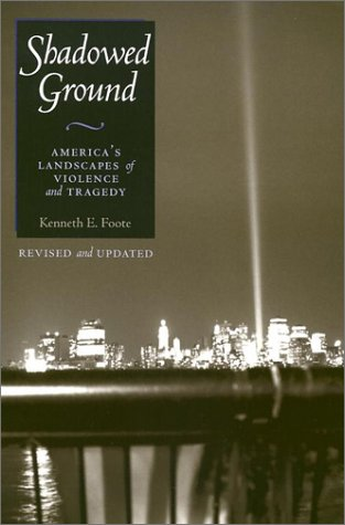 Shadowed Ground America's Landscapes of Violence and Tragedy 2nd 2003 (Revised) edition cover