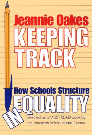 Keeping Track How Schools Structure Inequality N/A edition cover