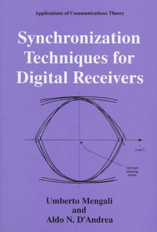 Synchronization Techniques for Digital Receivers   1997 9780306457258 Front Cover