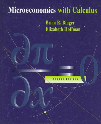 Microeconomics with Calculus  2nd 1998 (Revised) edition cover