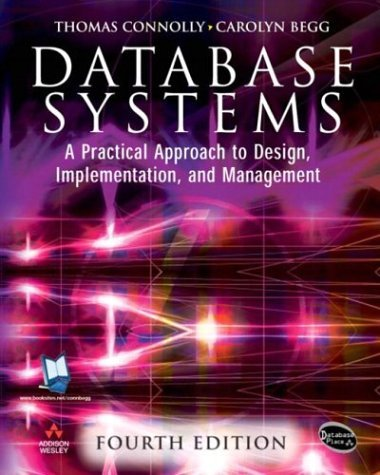 Database Systems A Practical Approach to Design, Implementation and Management 4th 2005 (Revised) edition cover