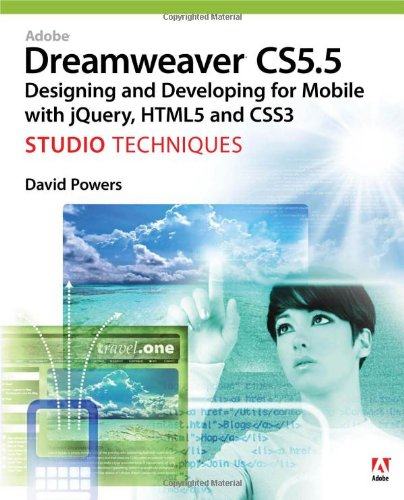 Adobe Dreamweaver CS5. 5 Studio Techniques Designing and Developing for Mobile with jQuery, HTML5, and CSS3  2012 (Revised) edition cover