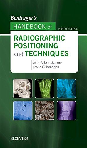 Bontrager's Handbook of Radiographic Positioning and Techniques  9th 2018 9780323485258 Front Cover