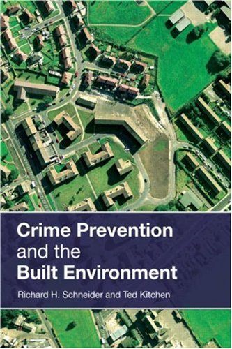 Crime Prevention and the Built Environment   2007 edition cover