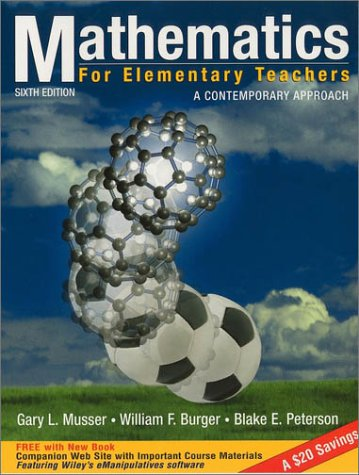 Mathematics for Elementary Teachers A Contemporary Approach 6th 2003 edition cover
