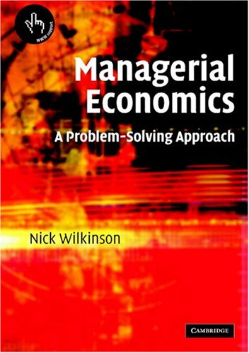 Managerial Economics A Problem-Solving Approach  2005 edition cover