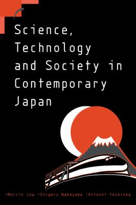 Science, Technology and Society in Contemporary Japan   1999 9780521654258 Front Cover