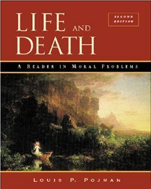 Life and Death A Reader in Moral Problems 2nd 2000 (Revised) 9780534508258 Front Cover