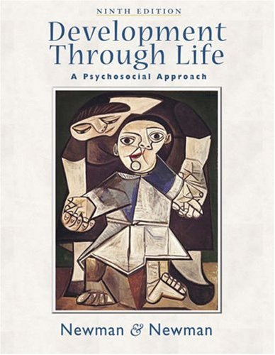 Development Through Life A Psychosocial Approach 9th 2006 edition cover