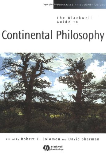 Blackwell Guide to Continental Philosophy   2003 9780631221258 Front Cover
