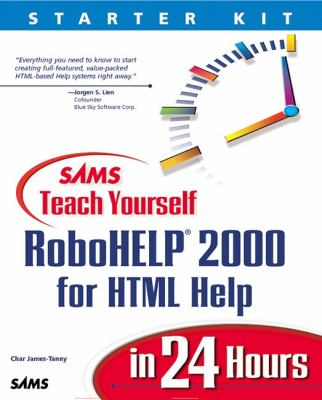 Sams Teach Yourself RoboHELP HTML Help in 24 Hours Complete Starter Kit 2000  1999 9780672316258 Front Cover