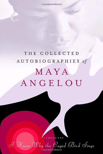 Collected Autobiographies of Maya Angelou   2004 edition cover