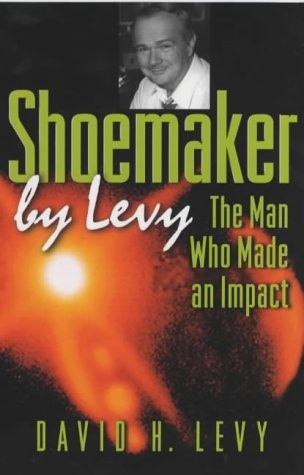 Shoemaker by Levy The Man Who Made an Impact  2000 edition cover